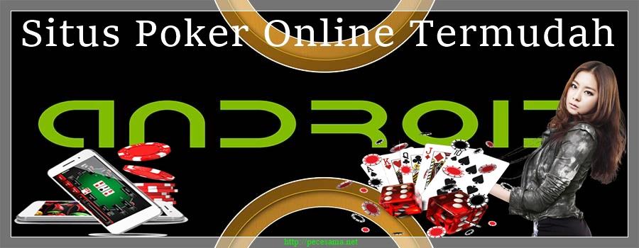Situs Poker Online Termudah